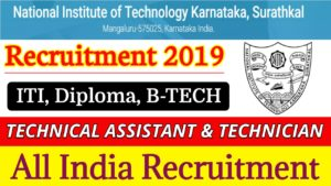 NITK National Institute of Technology Recruitment 2019 for the post of Technical assistant, Junior  Engineer Technician