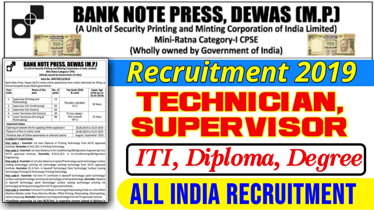 Bank Note Press – BNP Dewas (Madhya Pradesh) Recruitment – 58 Junior Technician & Supervisor Vacancy – Last Date 25 July 2019