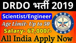DRDO Scientist Recruitment 2019- 40 Scientist Recruitment 2019 in DRDO