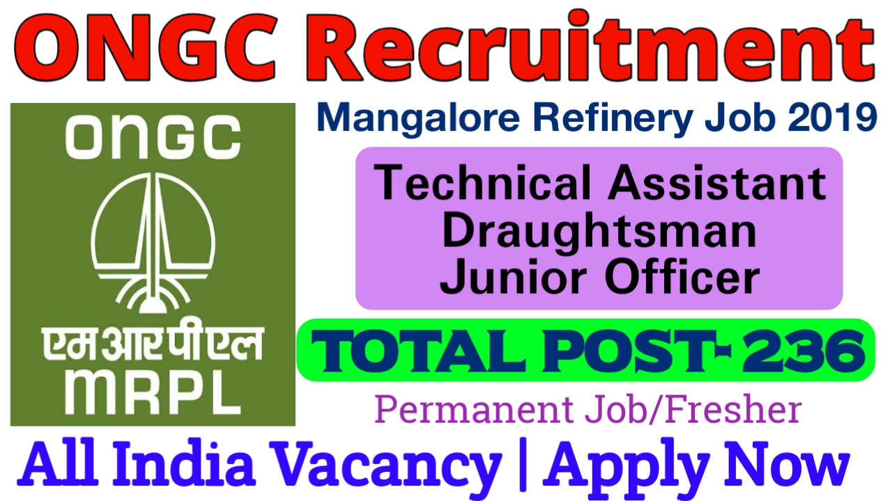 ONGC Mangalore Refinery MRPL Recruitment for 233 Jr Officer, Technical Assistant, Chemist & Other Posts
