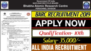 BARC Recruitment 2019 for Asst Security Officer/ Security Guard:
