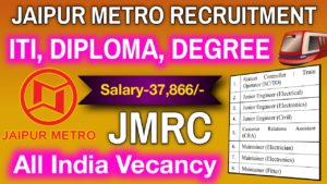 Jaipur Metro Recruitment 2020 for 39 Maintainer, JE & Other Posts