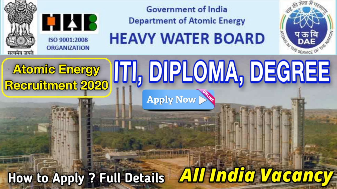 Heavy Water Board HWB Recruitment 2020 || for 185 Technical Officer & Stipendiary Trainee Posts