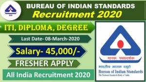 BIS Bureau of Indian Standards Recruitment 2020 for Technical Assistant, Senior Technician