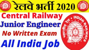 Railway Recruitment 2020 for JE Junior Engineer || Railway JE Recruitment 2020