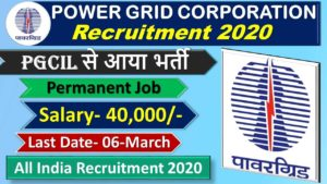PGCIL Power Grid Northern Region Recruitment 2020 For Field Engineer & Field Supervisor