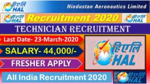 HAL Recruitment 2020 ENGAGEMENT OF DIPLOMA TECHNICIANS