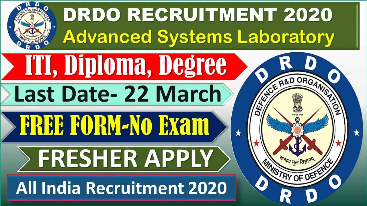 DRDO ASL Advanced Systems Laboratory Recruitment 2020