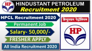 Hindustant Petroleum Recruitment 2020 | HPCL Recruitment 2020