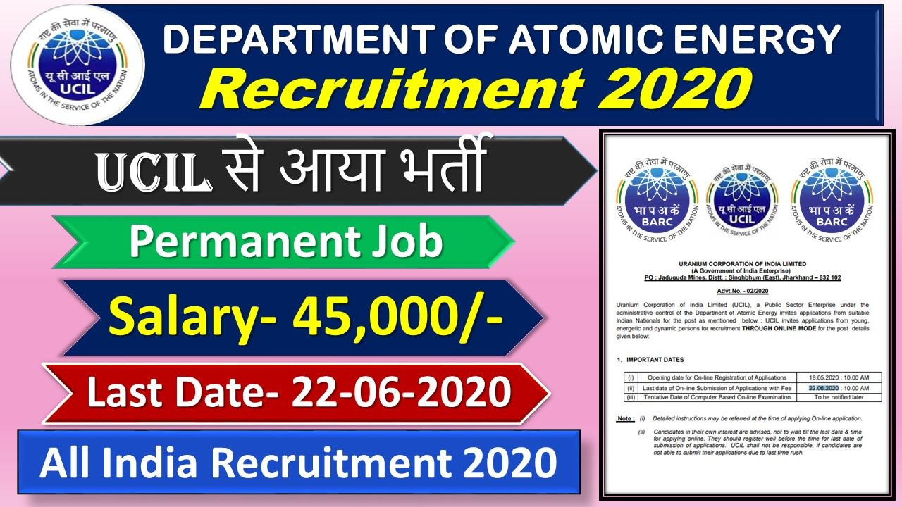 Uranium Corporation of India Limited (UCIL) Recruitment 2020 for