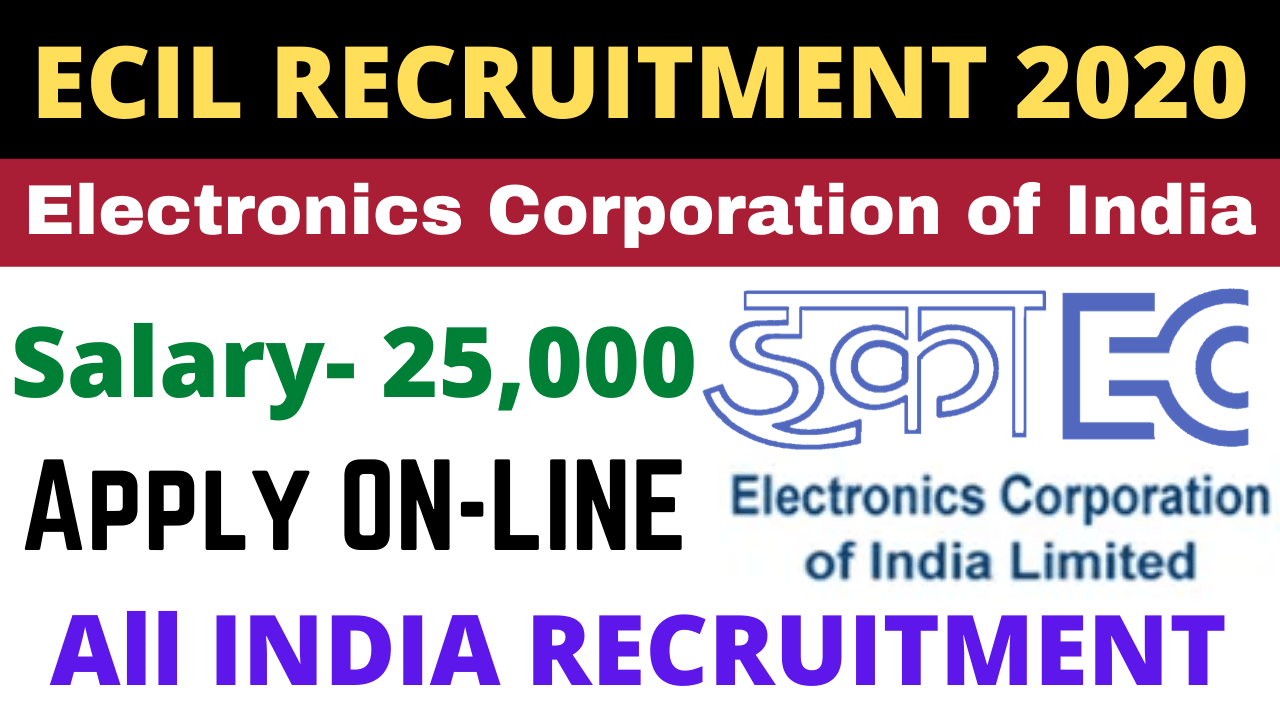 ECIL Electronics Corporation of India Limited Recruitment 2020 for the post Technical Officer