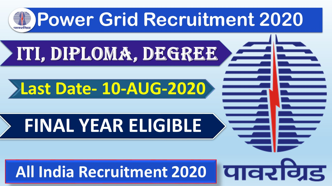PGCIL POWER GRID Corporation of India Recruitment 2020 for ITI, Diploma, Degree