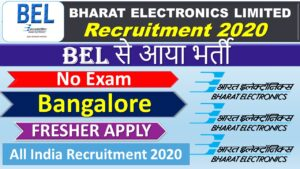 BEL – Bharat Electronics Limited Recruitment 2020
