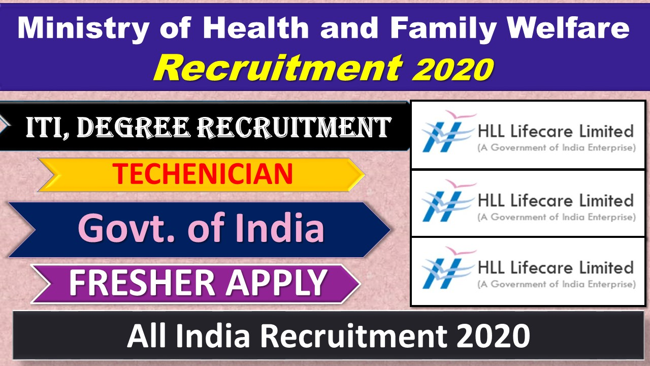 HLL Life Care Recruitment 2020 of ITI/GRADUATE TRAINEES under the Training and Development Scheme